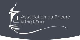 Association du Prieuré de Saint Rémy La Varenne